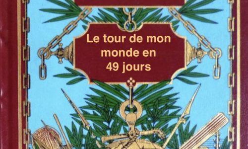 Le Tour de mon monde en 49 jours !
